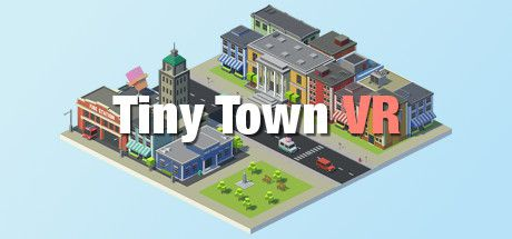Tiny Town VR Full Crack