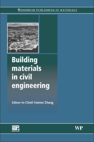 Building Materials in Civil Engineering by H. Zhang