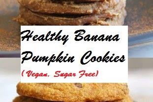 Healthy Banana Pumpkin Cookies ( Vegan, Sugar Free)