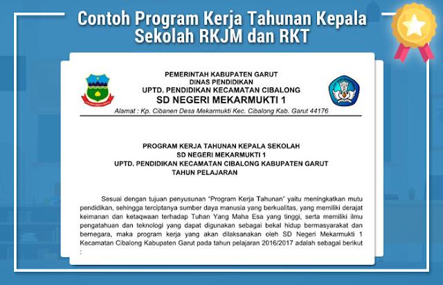 Contoh Program Kerja Tahunan Kepala Sekolah RKJM dan RKT