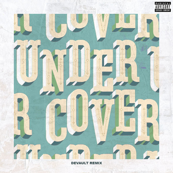 Kehlani - Undercover (Devault Remix) - Single Cover