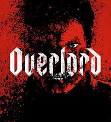 Sinopsis pemain genre Film Overlord (2018)