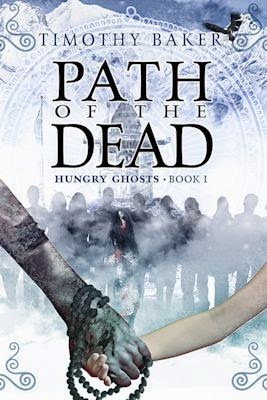Interview with Timothy Baker, author of Path of the Dead - May 4, 2014