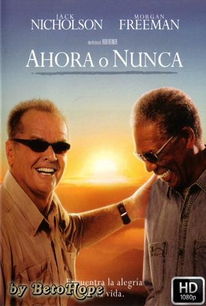 Ahora o Nunca 1080p Latino