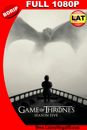 Game Of Thrones Temporada 5 (2015) Latino Full HD BDRIP 1080P ()