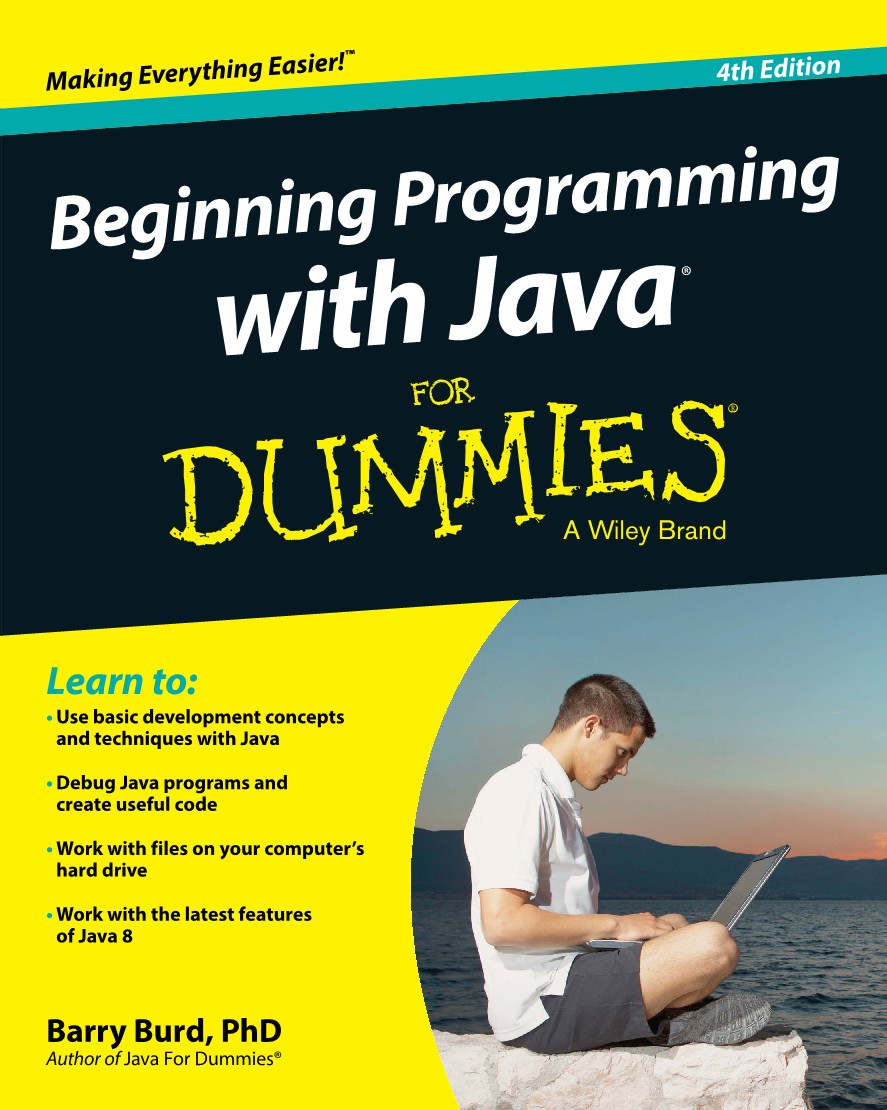 A practical introduction to programming with Java. Beginning Programming  with Java For Dummies, 4th Edition is a comprehensive guide ...