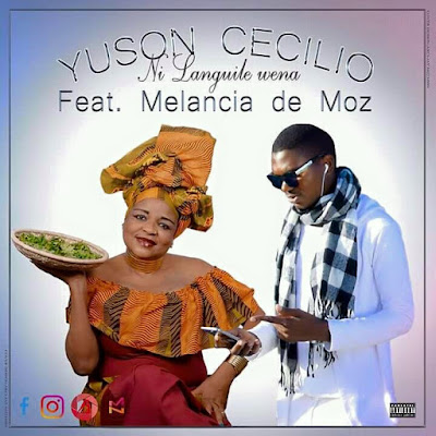 Yuson Cecilio  - Ni Languile Wena (feat. Melancia de Moz) 2018 | Download Mp3