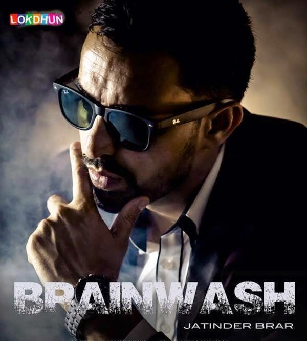 Brainwash Lyrics - Jatinder Brar