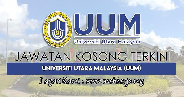 Jawatan Kosong Terkini 2018 di Universiti Utara Malaysia (UUM)