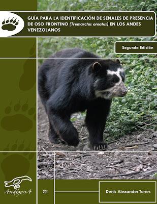 http://condesan.org/mtnforum/sites/default/files/publication/files/guia_para_la_identificacion_de_senales_de_presencia_de_oso_frontino_en_los_andes_venezolanos.pdf