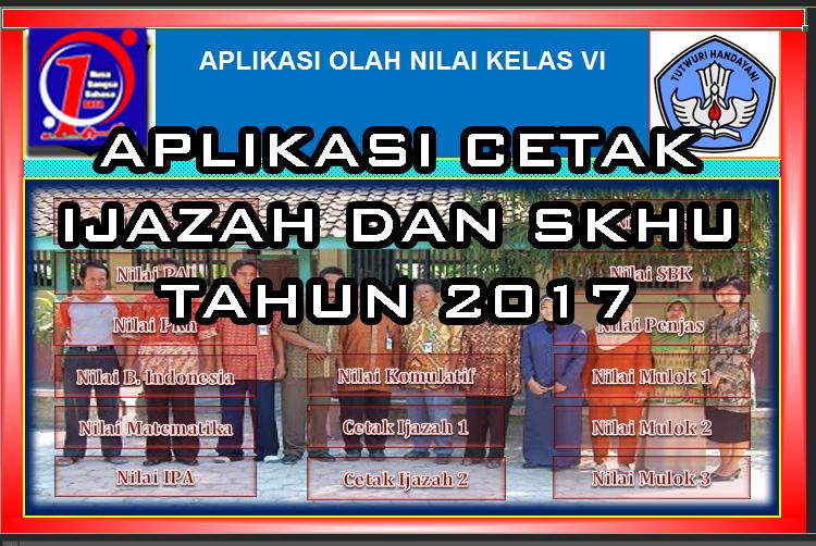 Aplikasi Cetak Ijazah Dan Skhu Sd Mi Tahun 2017 Format