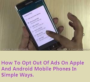 How to opt out of ads on mobiles