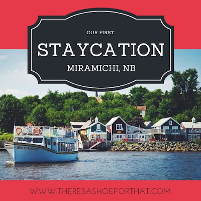 Our First Staycation {Miramichi, NB}