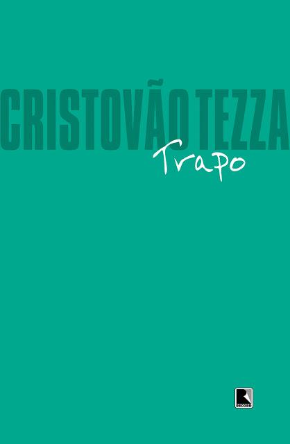 Trapo - Cristovão Tezza