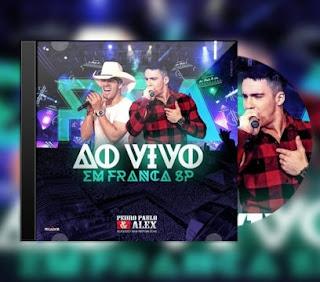 Baixar CD Pedro Paulo e Alex – Ao Vivo em Franca (2017)