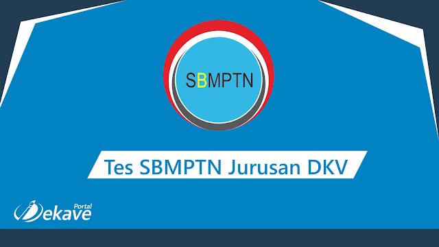 Inilah Tes SBMPTN Untuk Jurusan DKV