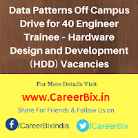Data Patterns Off Campus Drive for 40 Engineer Trainee – Hardware Design and Development (HDD) Vacancies