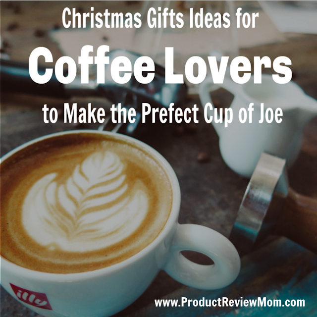 Christmas Gifts Ideas for Coffee Lovers to Make the Prefect Cup of Joe  via  www.productreviewmom.com