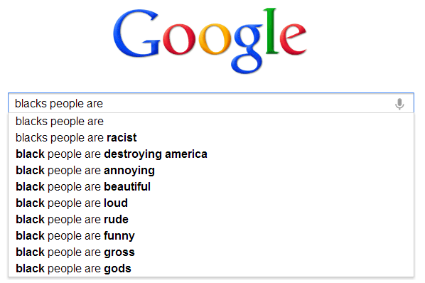 Google Autocomplete: black people are -