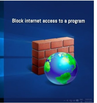 How To Block a Particular Software From Accessing Internet in Windows PC