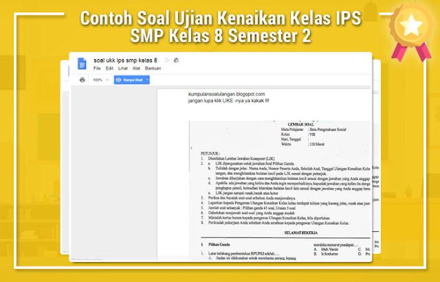 Contoh Soal Ujian Kenaikan Kelas IPS SMP Kelas 8 Semester 2