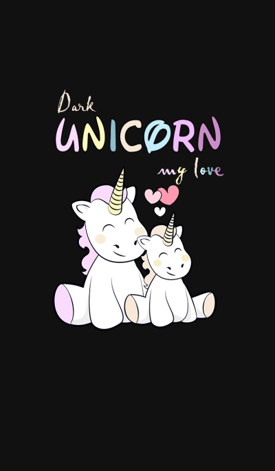 Dark unicorn my love