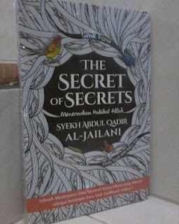 Buku The Secrets Of Secrets Menemukan Hakikat Allah Toko Buku Aswaja Surabaya