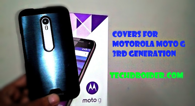 5 Amazing Covers for Moto G 3rd Generation