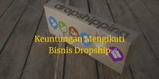 Keuntungan mengikuti bisnis dropship
