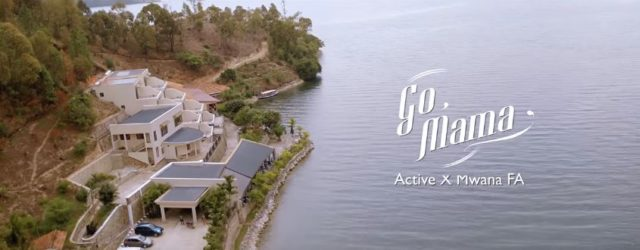 Active Ft Mwana FA - Go Mama Video