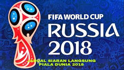Jadual Siaran Langsung Piala Dunia 2018 (Waktu Malaysia)