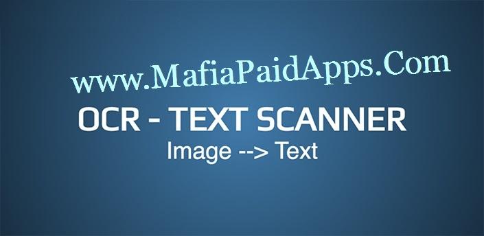 OCR - Text Scanner Pro v1 2 7 b44 Apk | MafiaPaidApps com