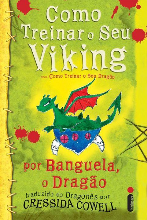 News: Como Treinar o seu Viking, de Cressida Cowell. 11