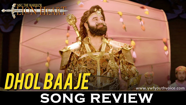 Dhol Baaje - MSG The Warrior Lion Heart - Saint Dr. Gurmeet Ram Rahim Singh Ji Insan (2016) Watch HD Bollywood Hindi Song, Read Review, View Lyrics and Music Video Ratings