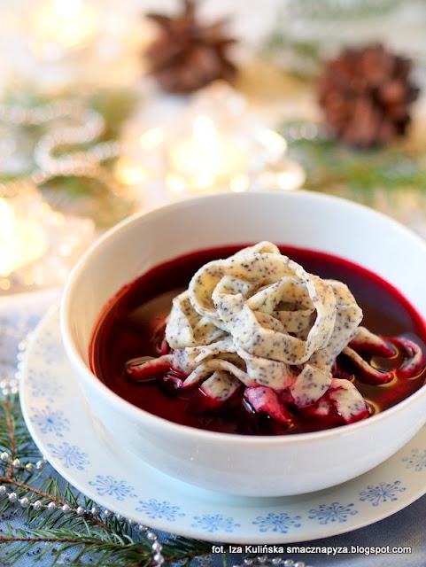 barszcz czerwony bez zakwasu, barszcz malinowy, barszczyk wigilijny, zupa swiateczna, barszcz swiateczny, kluski makowe, kluski z makiem, wieczerza wigilijna