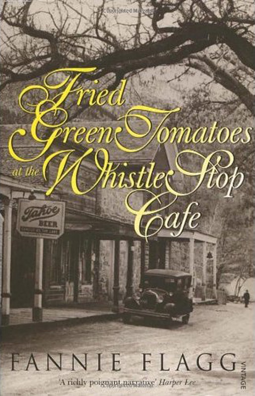 Fried Green Tomatoes at the Whistle Stop Cafe Fannie Flagg lesbian novels