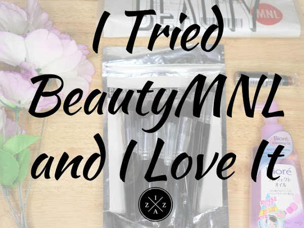 I Tried BeautyMNL and I Love It