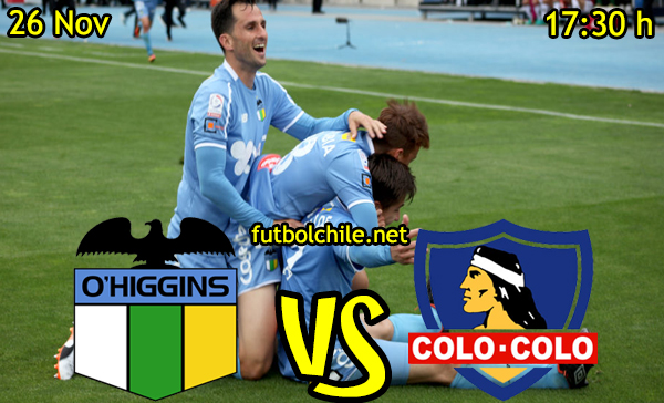 Ver stream hd youtube facebook movil android ios iphone table ipad windows mac linux resultado en vivo, online: O'Higgins vs Colo Colo