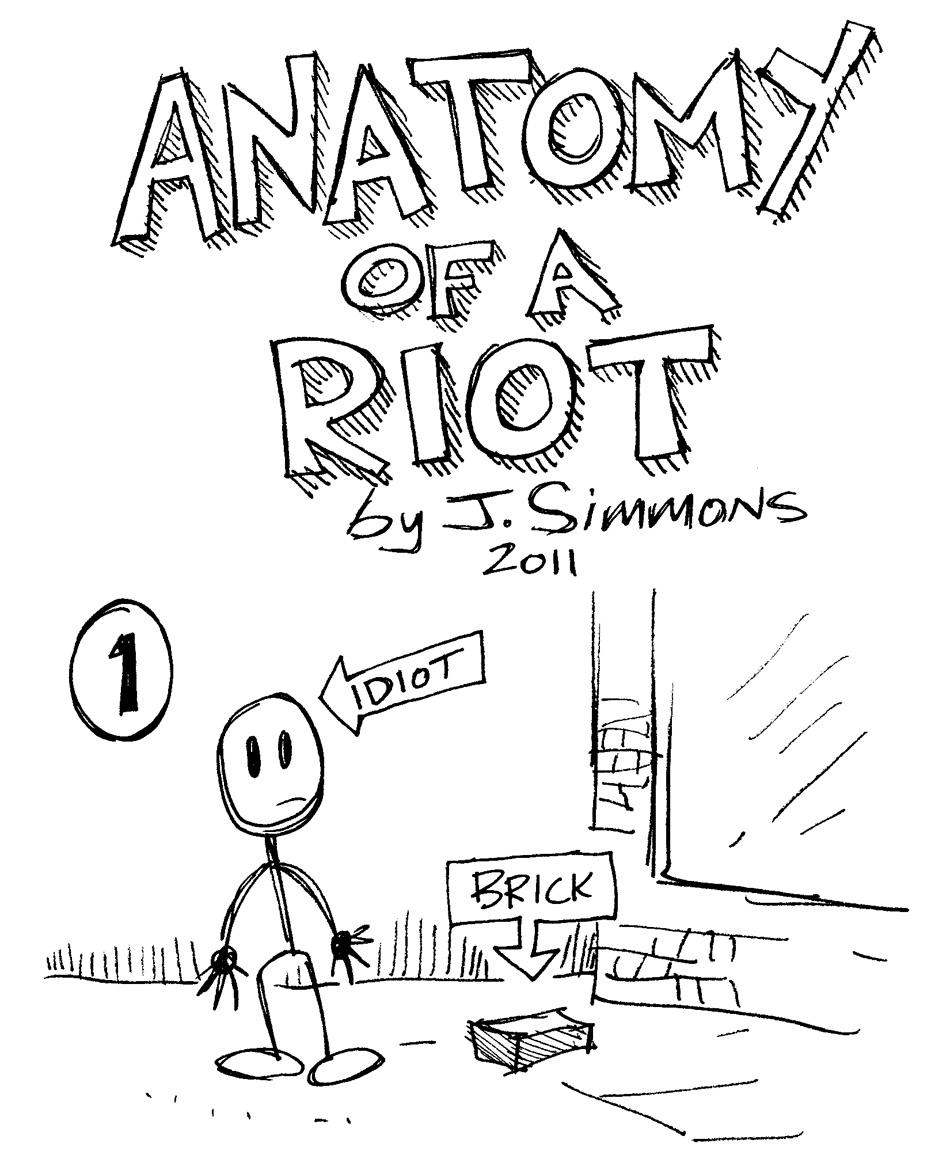 Stupendo-Dog!: Anatomy of a Riot
