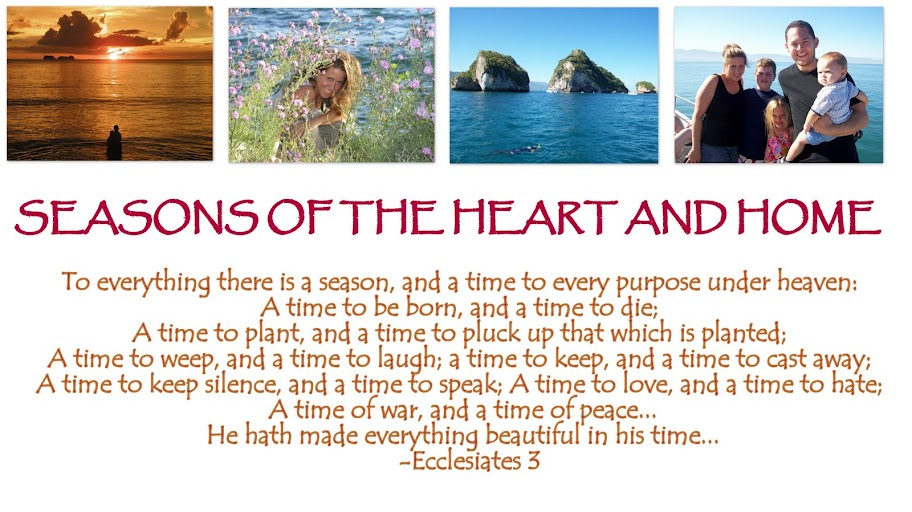 seasons of the heart and home