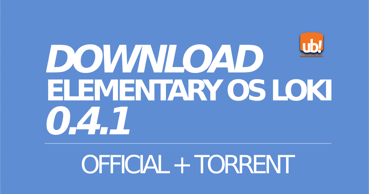 Download Links for elementary OS Loki 0.4.1