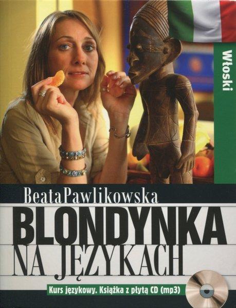 Blonydnka na językach włoski pawlikowska recenzja