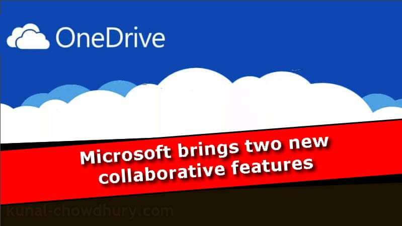 Microsoft brings two new collaboration features to OneDrive on the web for the personal account holders