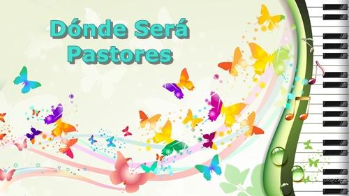 Donde Sera Pastores