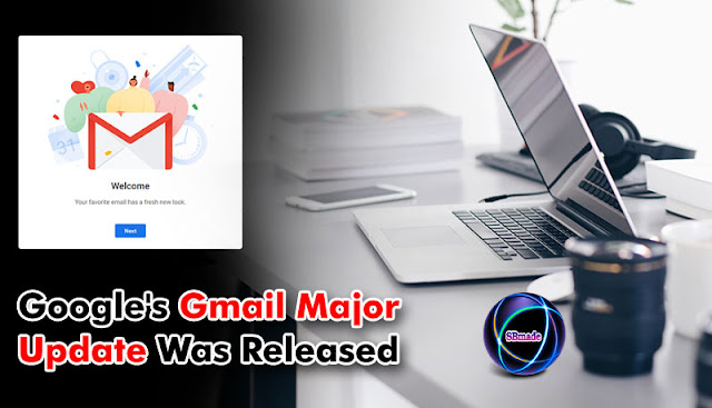 Google's Gmail Major Update