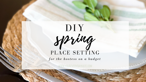 DIY Spring Place Setting Everyday Kate