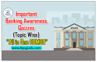 """Important Banking Awareness Quizzes (Topic Wise) - """"All in One COMBO"""""""