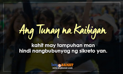 Tagalog True Friend Quotes And Sayings That Worth To Keep.