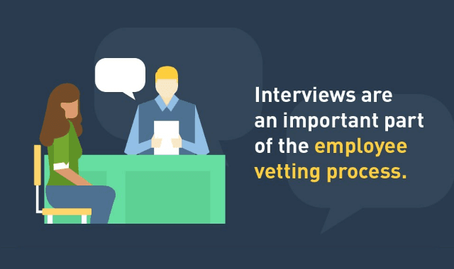 Interviews Are An Important Part Of The Employee Vetting Process