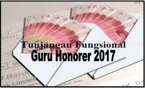 Cara Mengajukan Tunjangan Fungsional Guru Honorer 2017